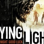 Dying Light bolo opäť odložené